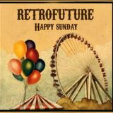Retrofuture: Happy Sunday