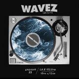 EP 23. WAVEZ con DJ 113