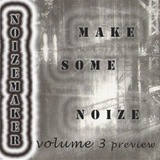 Make some NoiZe Volume 3 - Third time is the charm