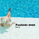 Poolside 2020 Part 4