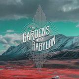 Gab Rhome - The Gardens of Babylon / The Long Way Home