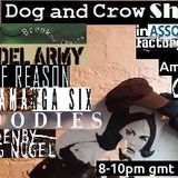 The Dog and Crow Show: Joolz Denby and Henning Nugel, Breaking My Chain and More