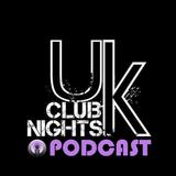 UkClubNights Podcast Episode 1