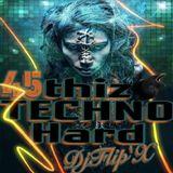 DjFlip'X - thizTECHNO'hard v45