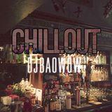 Chillout Lounge Mixtape x DJ BAOWOW
