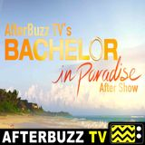 Bachelor In Paradise S:5 | Episodes 6 and 7 | AfterBuzz TV AfterShow