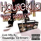 HOUSEKILLA - Dope Show X1 (Live Mixxx)