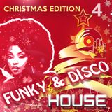 Funky & Disco House - mix 4 [Christmas Edition]