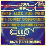 DJ Bazil - Rare Soviet 70s Grooves! (2013)