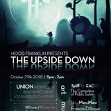 Hood Franklin Presents: The Upside Down