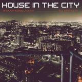 House In The City   House/Deep House Set