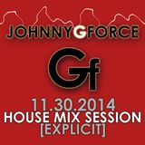 Johnny G - House Mix Session 11.30.2014 (Explicit)
