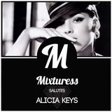 Mixturess Salutes Alicia Keys