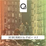 Suburbia # 3 by Pal+ (31/12/2015)