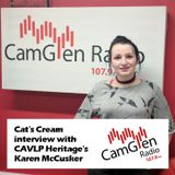 Cat's Cream interview w/Karen McCusker from CAVLP Heritage, 18 January 2017