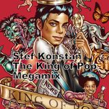 The King Of Pop Megamix - Mixed By Stef Konstan