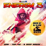 ENERGY 3 ---- TOP 40 / EDM / DEEP HOUSE