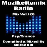 Marky Boi - Muzikcitymix Radio Mix Vol.120 (Psy/Trance)