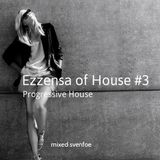 Essenza of House 03