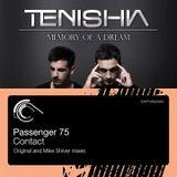 Passenger 75 vs Tenishia - Contact Point of No Return