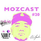 MOZCAST 20 - Live from Glitterbox at Space Ibiza