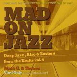 MADONJAZZ From the Vaults vol. 5 - Deep Jazz, Afro & Eastern Sounds