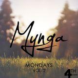 Mynga Mondays, Episode 2