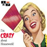 Saturday Morning Housework with DBC - Crazy About Housework Edition