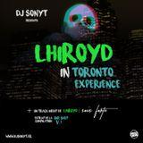 DJ SONYT x LHIROYD - TORONTO EXPERIENCE