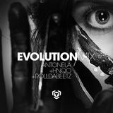 Evolution Mix - Antonela + HNQO + Rolldabeetz