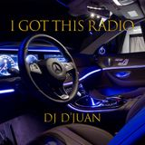 I Got This Radio Vol. 1