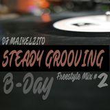 Dj Maikelzito-Steady Grooving #2 (B Day Mix)
