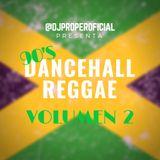 90'S DANCEHALL REGGAE VOLUME 2