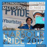 HafenGayburtstag - Harbour Pride 2017 - ElectroSwing meets Pop - mixed by DJane D_nise L'