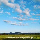The Icebox Radio Podcast Episode 48