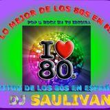 80S EN ESPAÑOL- DJ SAULIVAN