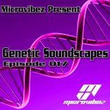 Microvibez Present: Genetic Soundscapes Episode 017