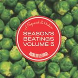 J-Squared & Hudson's Season's Beatings Vol 5: Boxing Day Leftovers