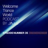 Javi Perez @ Welcome Trance World - Episode 35
