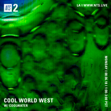 Cool World West w/ Coolwater - 6th August 2018