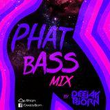 Phat Bass Mix