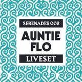 Serenades 002 - Auntie Flo - Live Set