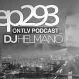 ONTLV PODCAST - Trance From Tel-Aviv - Episode 293 - Mixed By DJ Helmano