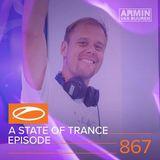 Armin Van Buuren – A State of Trance ASOT 867 – 07-JUN-2018
