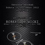 Tapasbar Belgrade presents Robert Nowicki - Live mix recorded on 29.09.2012 (pt 1)