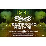 CHRIS K PRESENTS #0231PROMOMIXTAPE