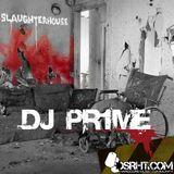 DJ Pr1me - Slaughter-House
