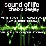 Chetxu Deejay @ Sound Of Life 026 'Especial Cantados 2ª Edicion' Dance Vibes (09-04-14)