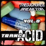 TheDjChorlo Breaktor Session - System Acid Trance Vol.8