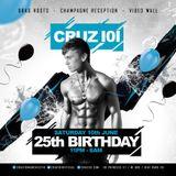 Cruz 101 25th Birthday Celebration Mix by ALMIGHTY DONALD